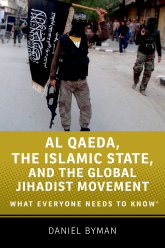 Al Qaeda, the Islamic State, and the Global Jihadist MovementWhat Everyone Needs to Know®