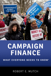 Campaign FinanceWhat Everyone Needs to Know®
