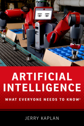 Artificial IntelligenceWhat Everyone Needs to Know®