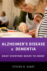 Alzheimer's Disease and DementiaWhat Everyone Needs to Know®