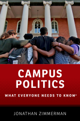 Campus PoliticsWhat Everyone Needs to Know®
