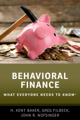 Behavioral FinanceWhat Everyone Needs to Know®