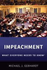 ImpeachmentWhat Everyone Needs to Know®