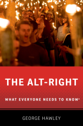 The Alt-RightWhat Everyone Needs to Know®