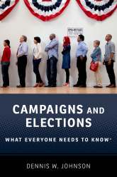 Campaigns and ElectionsWhat Everyone Needs to Know®