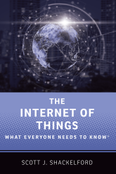 The Internet of ThingsWhat Everyone Needs to Know®