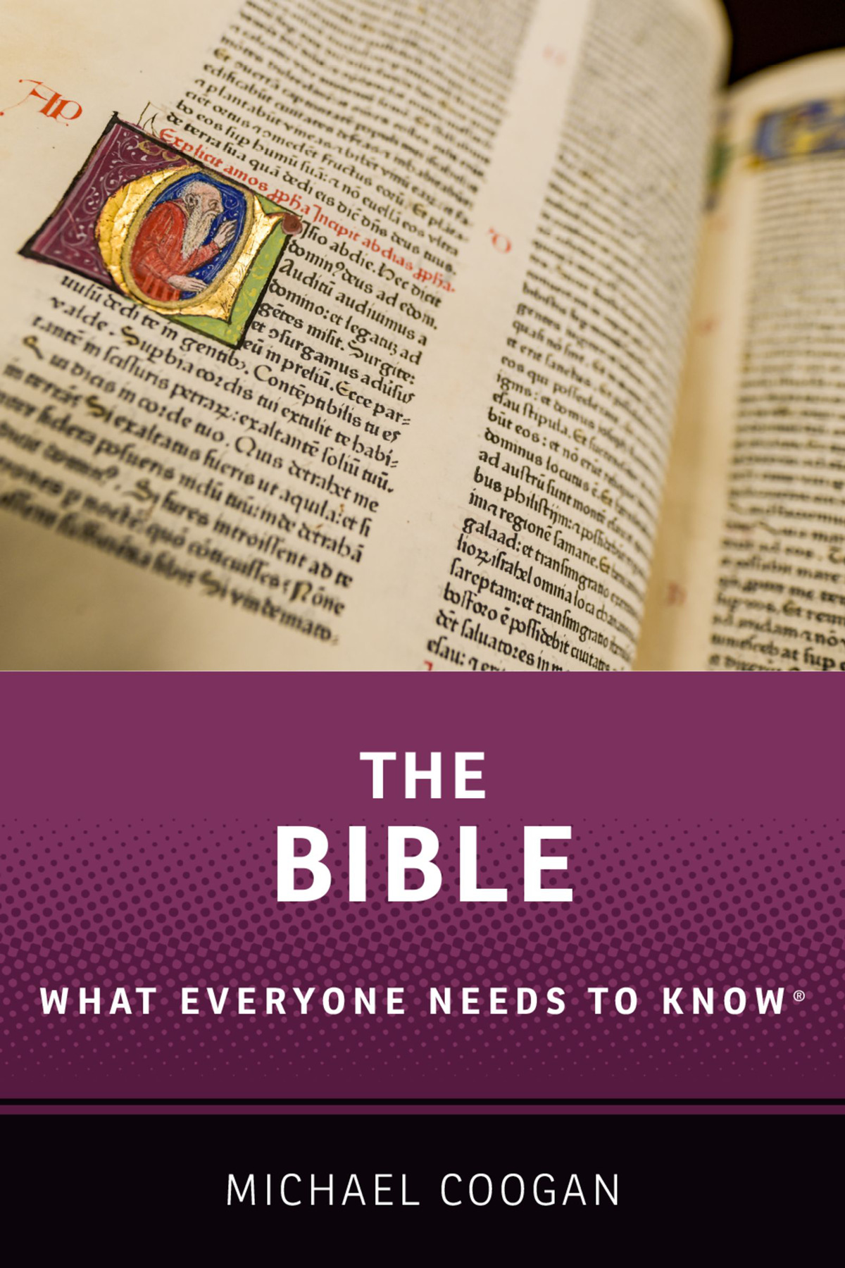 The BibleWhat Everyone Needs to Know ®