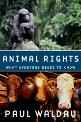 Animal RightsWhat Everyone Needs to Know®