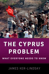 The Cyprus ProblemWhat Everyone Needs to Know®