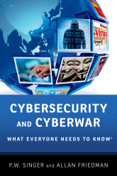 Cybersecurity and CyberwarWhat Everyone Needs to Know®